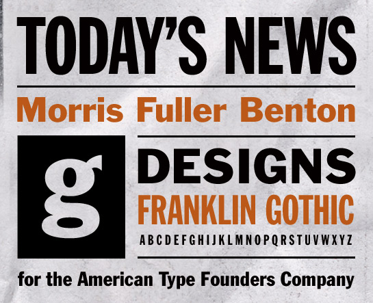 Franklin Gothic – Font of the Week