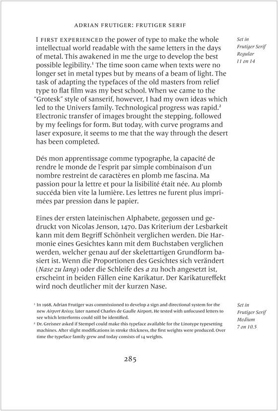 Sample of the typeface in use. Body text set in Frutiger Serif Regular, footnotes in Frutiger Serif Medium